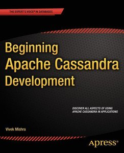 Beginning Apache Cassandra Development