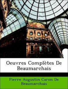 Oeuvres Complètes De Beaumarchais