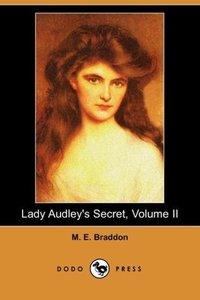 Lady Audley's Secret, Volume II (Dodo Press)