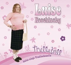 Trullatrill-Luise Singt Tradischenells