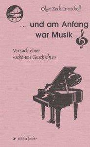 ... und am Anfang war Musik