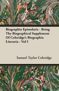 Biographia Epistolaris - Being The Biographical Supplement Of Co