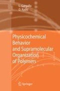 Physicochemical Behavior and Supramolecular Organization of Poly