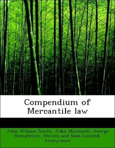 Compendium of Mercantile law