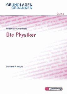 Die Physiker. Grundlagen und Gedanken
