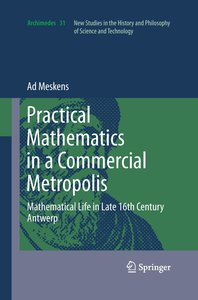 Practical mathematics in a commercial metropolis