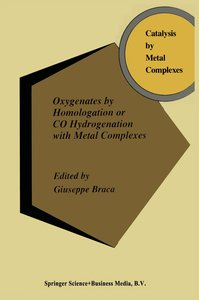 Oxygenates by Homologation or CO Hydrogenation with Metal Comple