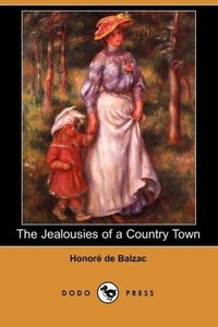 The Jealousies of a Country Town (Dodo Press)