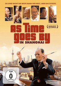As Time Goes by in Shanghai