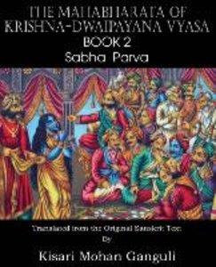 The Mahabharata of Krishna-Dwaipayana Vyasa Book 2 Sabha Parva