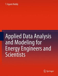 Applied Data Analysis and Modeling for Energy Engineers and Scie