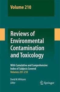 Reviews of Environmental Contamination and Toxicology Volume 210