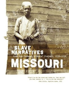 Missouri Slave Narratives