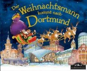 Der Weihnachtsmann kommt nach Dortmund