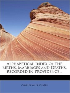 Alphabetical Index of the Births, Marriages and Deaths, Recorded
