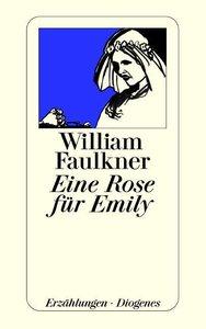 Faulkner, W: Rose für Emily