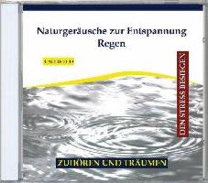 Naturgeräusche zur Entspannung-Regen