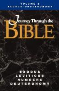 Journey Through the Bible Volume 2, Exodus-Deuteronomy Student