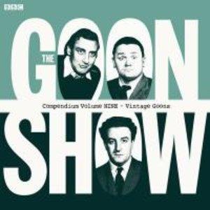 The Goon Show Compendium 09. Vintage Goons
