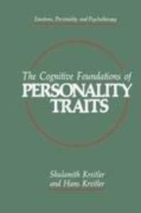 The Cognitive Foundations of Personality Traits
