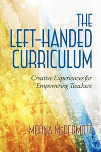 The Left-Handed Curriculum