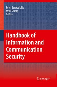 Handbook of Information and Communication Security
