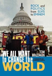 We All Want to Change the World