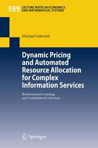 Dynamic Pricing and Automated Resource Allocation for Complex In