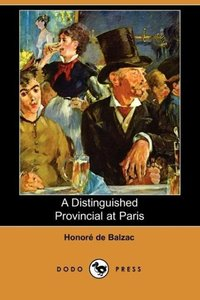 A Distinguished Provincial at Paris (Dodo Press)