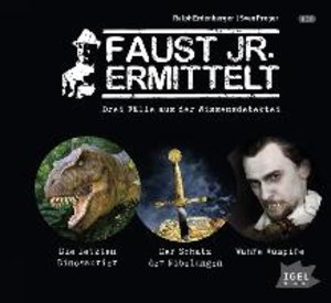 Faust jr. ermittelt: Drei Fälle aus der Wissensdetektei