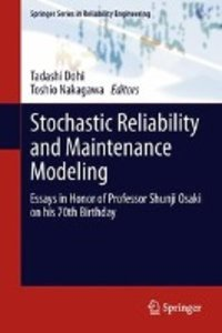 Stochastic Reliability and Maintenance Modeling