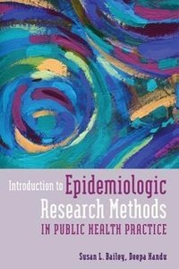 Introduction to Epidemiologic Research Methods in Public Health