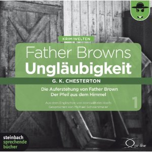 Father Browns Ungläubigkeit Vol.1