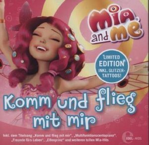 Mia and Me - Komm und Flieg mit mir