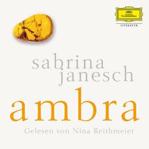 Sabrina Janesch: Ambra