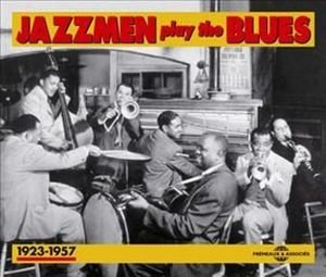 Jazzmen Play The Blues 1923-1957