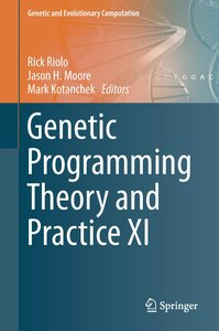 Genetic Programming Theory and Practice XI