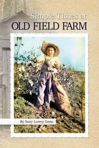Simple Times at Old Field Farm