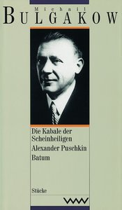Die Kabale der Scheinheiligen / Alexander Puschkin / Batum