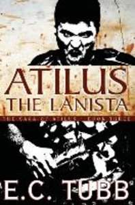 Atilus the Lanista