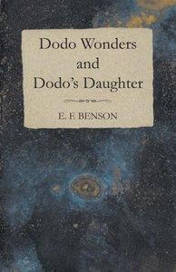 Dodo Wonders and Dodo's Daughter