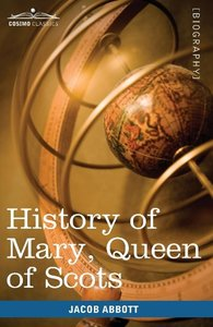 History of Mary, Queen of Scots