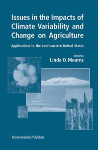 Issues in the Impacts of Climate Variability and Change on Agric