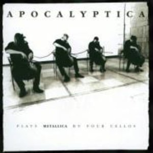Apocalyptica: Apocalyptica Plays Metallica