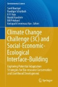 Climate Change Challenge (3C) and Social-Economic-Ecological Int