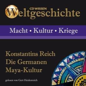 Konstantines Reich/Die Germanen/Maya-Kultur