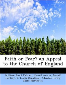 Faith or Fear? an Appeal to the Church of England