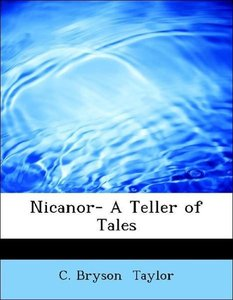 Nicanor- A Teller of Tales