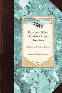 Express Office Hand-book and Directory