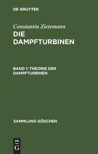 Die Dampfturbinen, Band 1, Theorie der Dampfturbinen